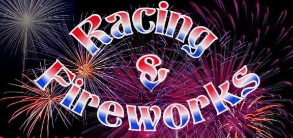racing and fireworks